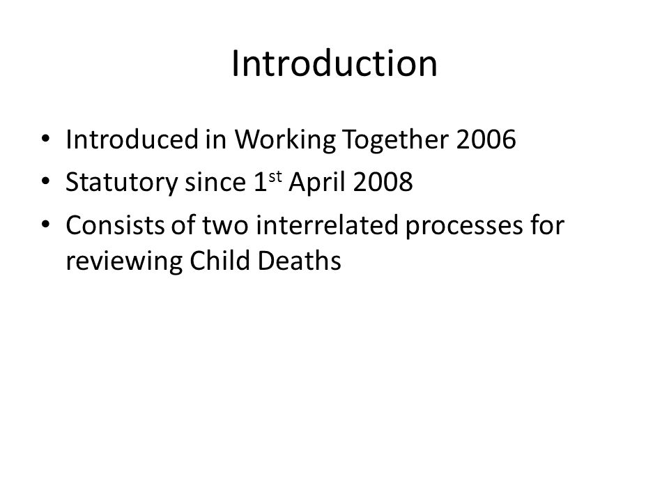 Introduction Introduced in Working Together 2006
