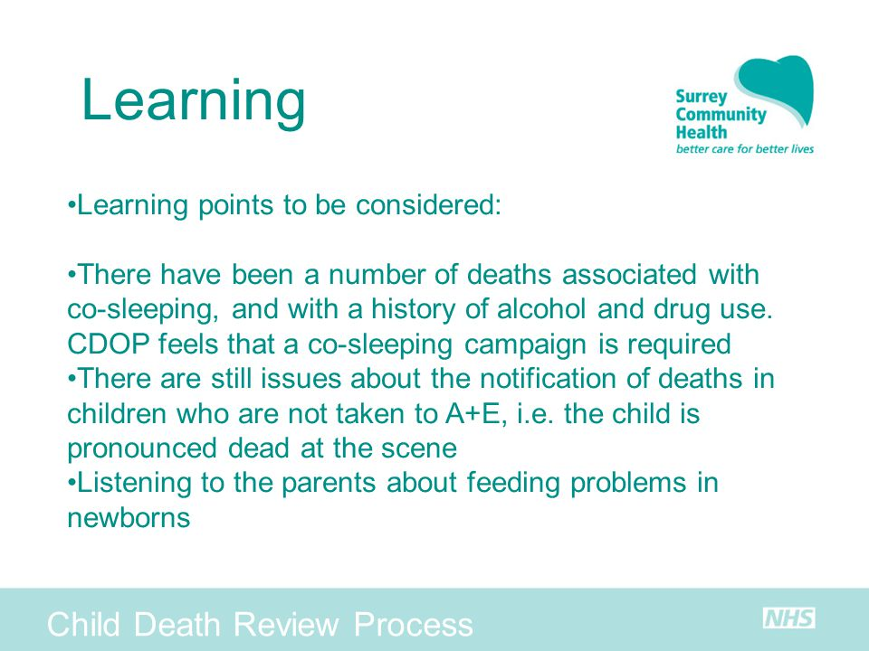 Learning Child Death Review Process Learning points to be considered: