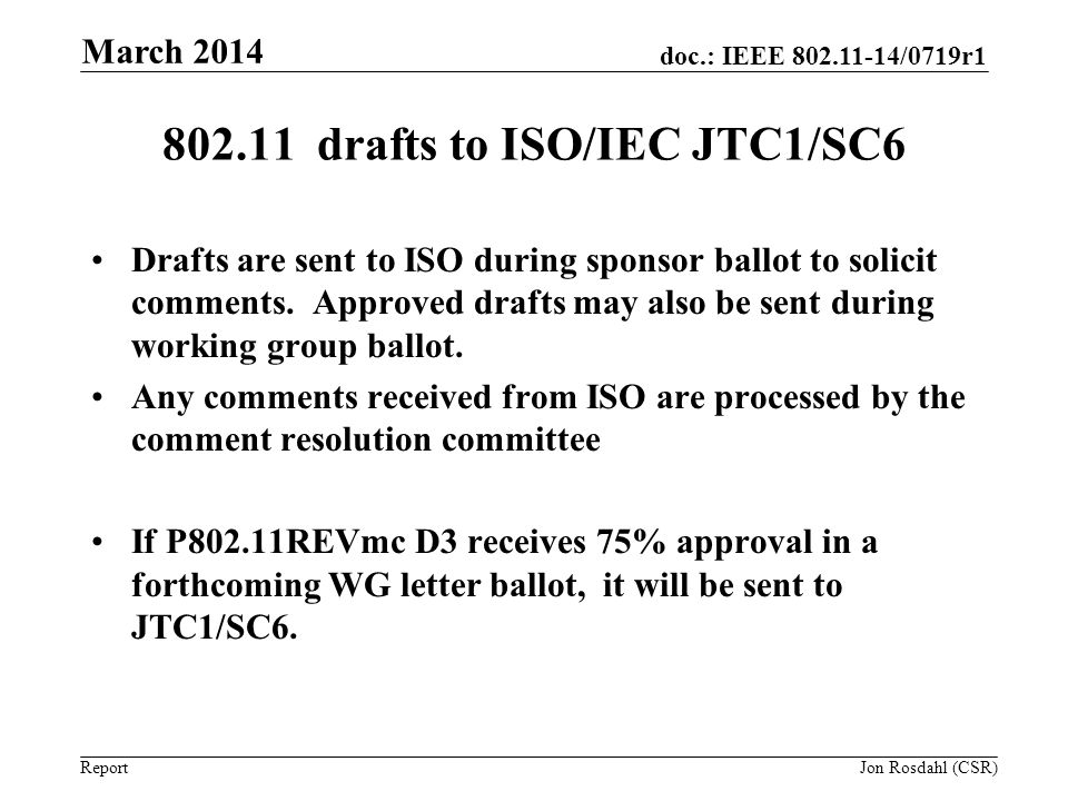drafts to ISO/IEC JTC1/SC6