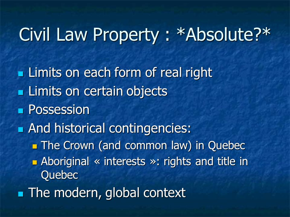 Civil Law Property : *Absolute *