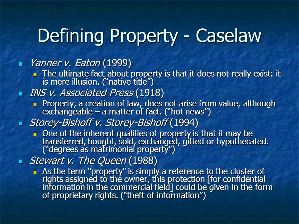 Defining Property - Caselaw