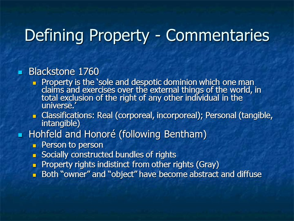 Defining Property - Commentaries