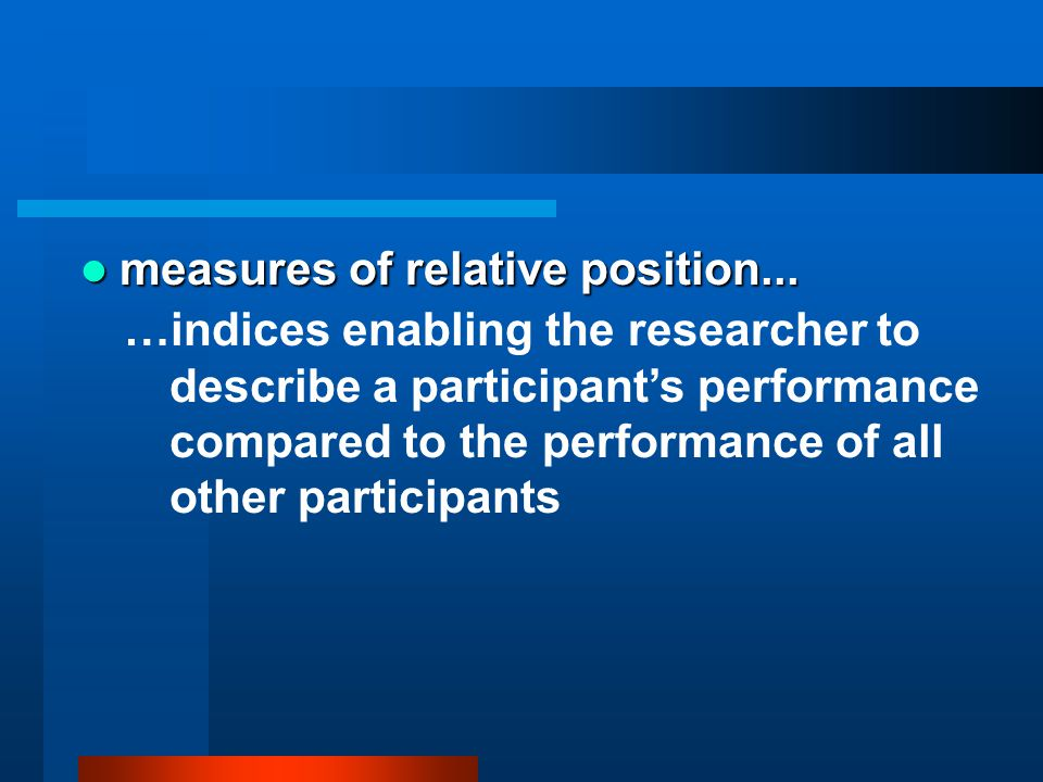 measures of relative position...