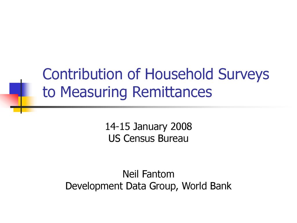 Contribution of Household Surveys to Measuring Remittances