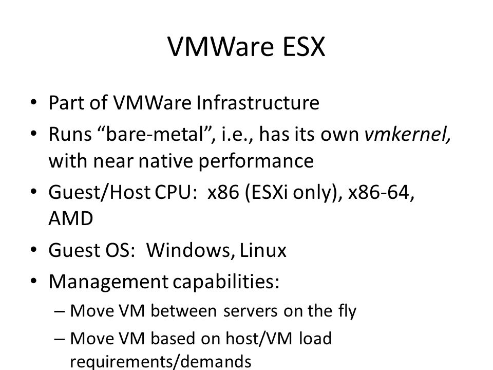 VMWare ESX Part of VMWare Infrastructure
