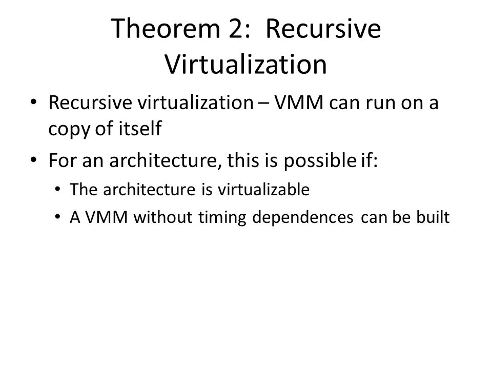 Theorem 2: Recursive Virtualization