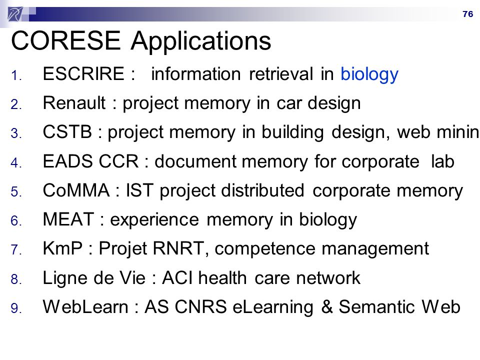 CORESE Applications ESCRIRE : information retrieval in biology