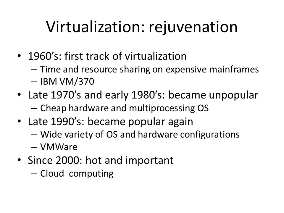 Virtualization: rejuvenation