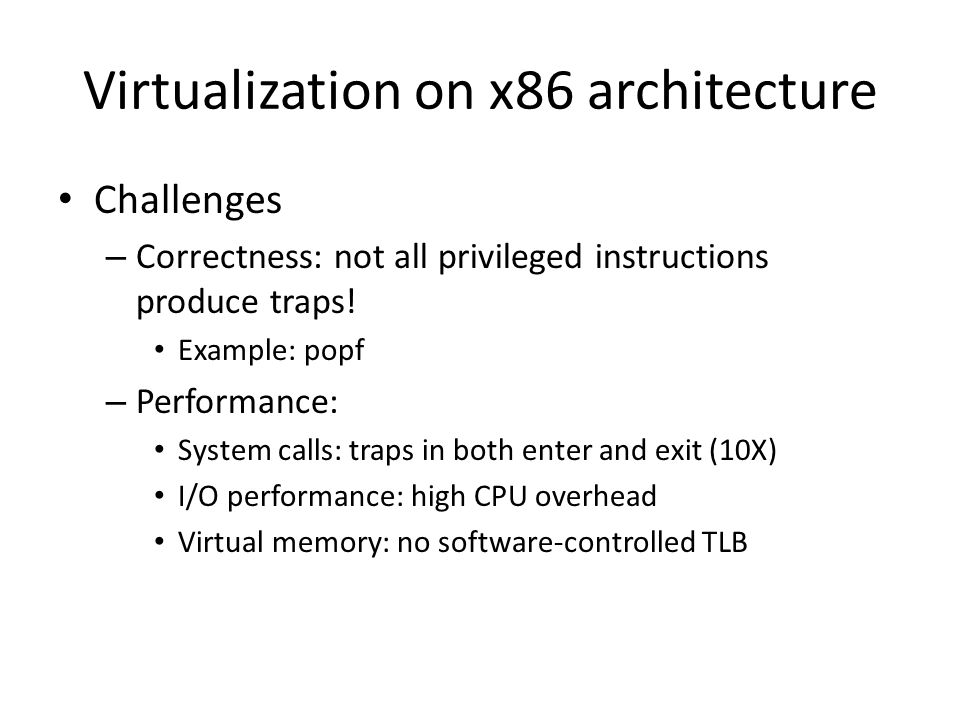 Virtualization on x86 architecture
