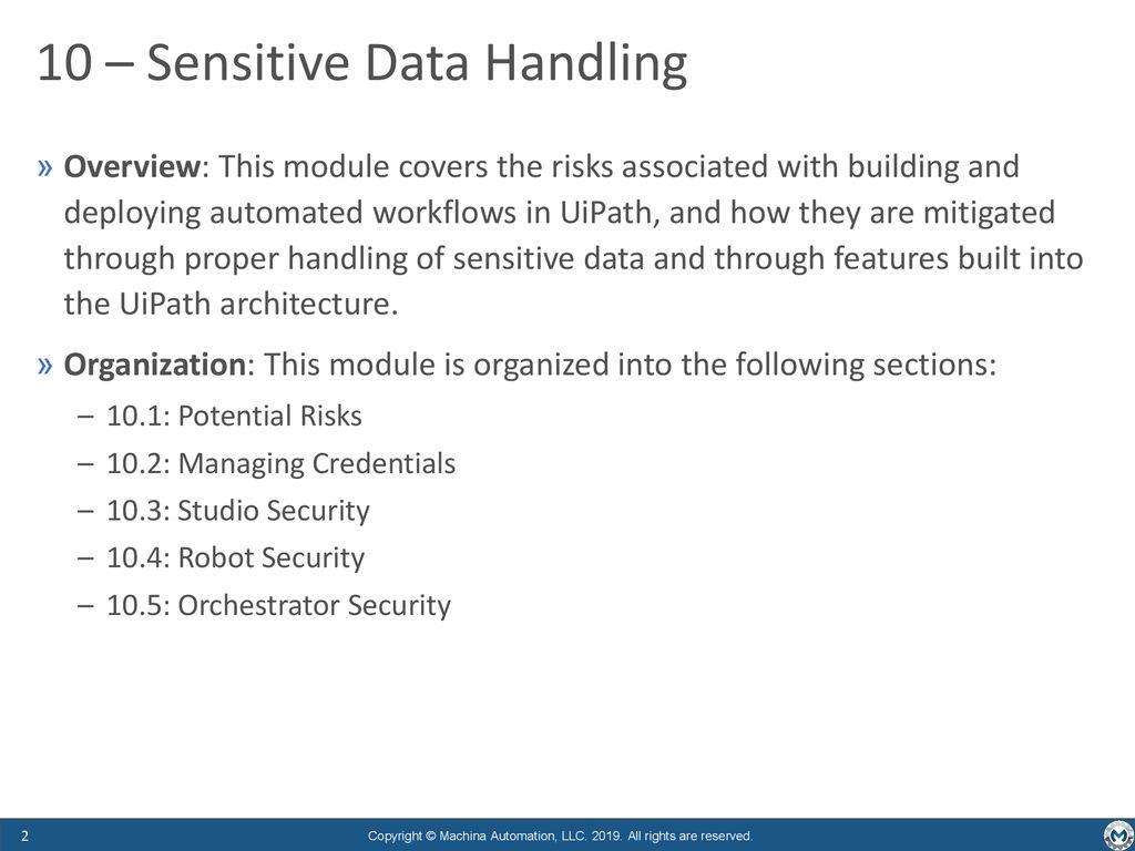 Fast-Track UiPath Developer Module 10: Sensitive Data Handling - ppt