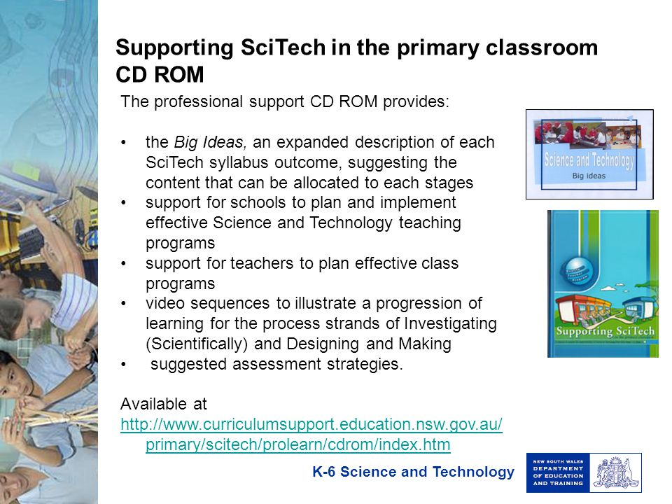 Supporting SciTech in the primary classroom CD ROM