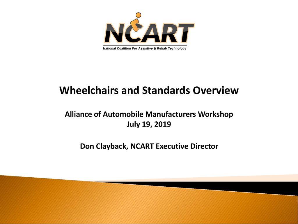 Alliance Of Automobile Manufacturers >> Wheelchairs And Standards Overview Alliance Of Automobile