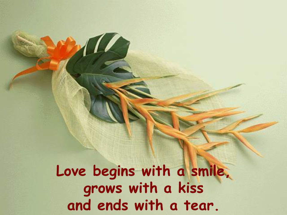 Love begins with a smile,