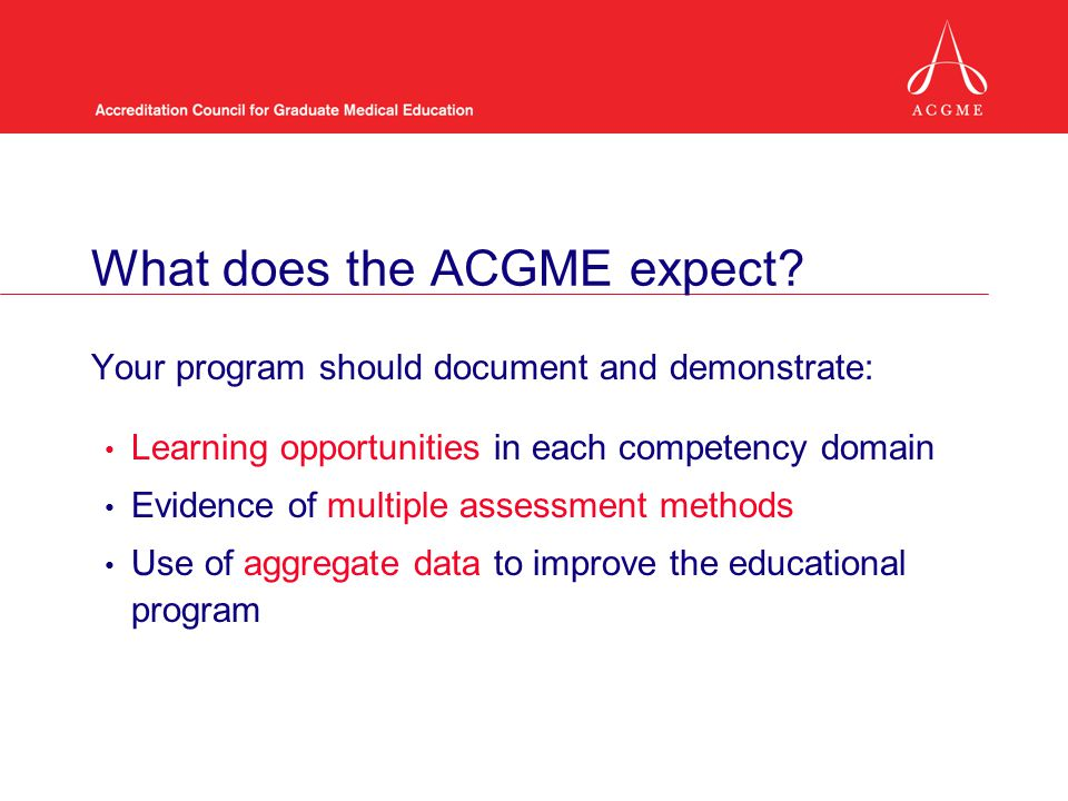 What does the ACGME expect
