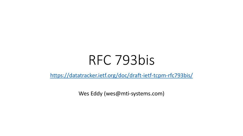 RFC 793bis Wes Eddy - ppt download