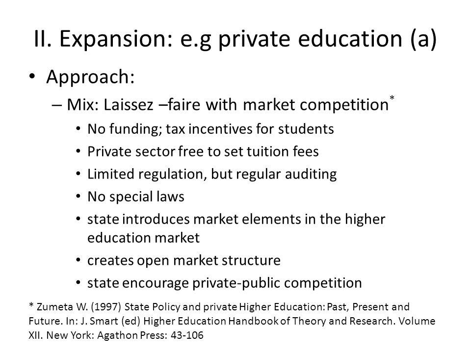 II. Expansion: e.g private education (a)