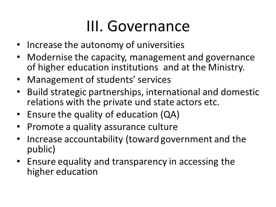 III. Governance Increase the autonomy of universities