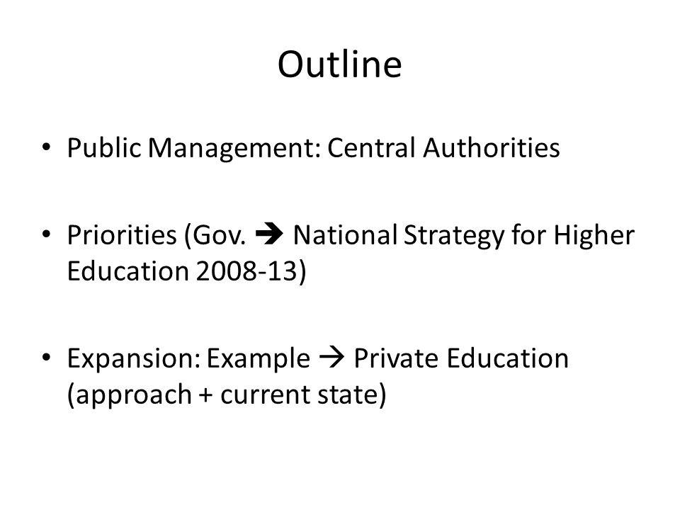 Outline Public Management: Central Authorities