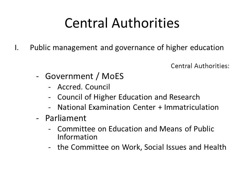Central Authorities Government / MoES Parliament