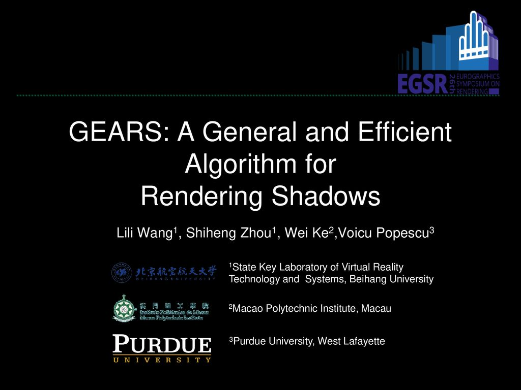 GEARS: A General and Efficient Algorithm for Rendering