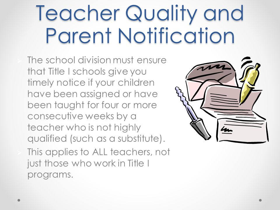 Teacher Quality and Parent Notification