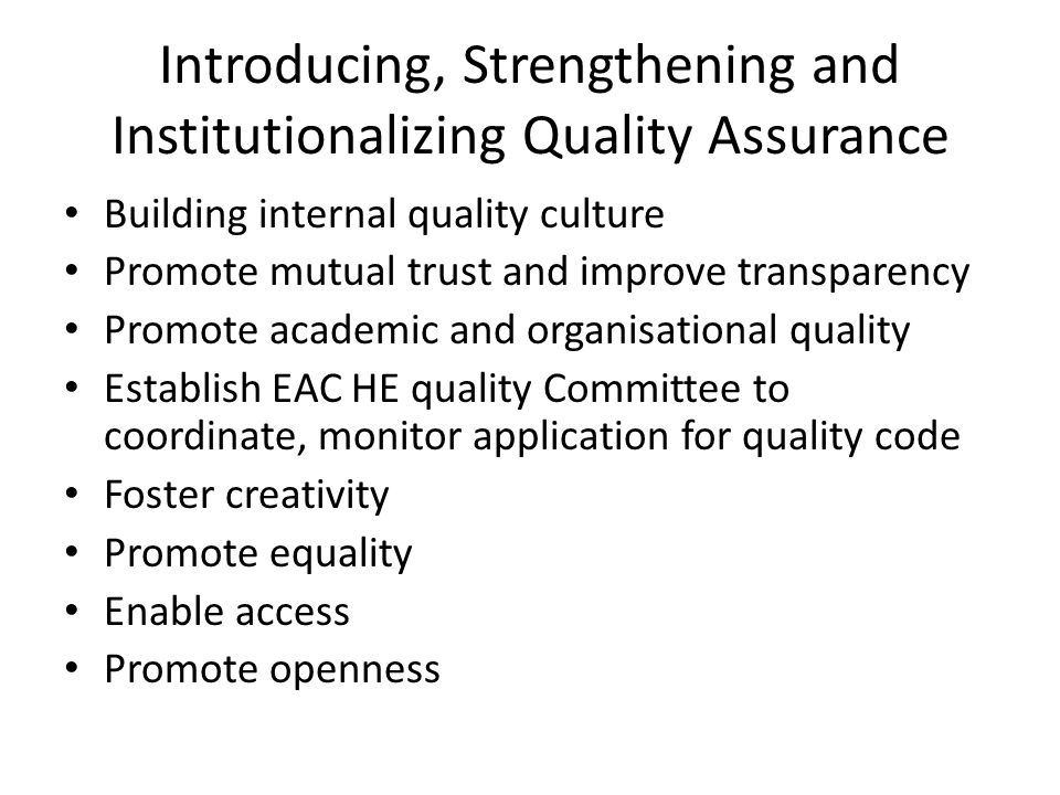 Introducing, Strengthening and Institutionalizing Quality Assurance