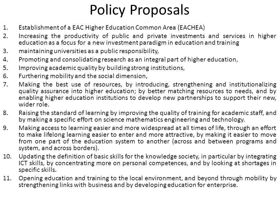 Policy Proposals Establishment of a EAC Higher Education Common Area (EACHEA)