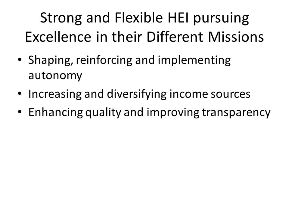 Strong and Flexible HEI pursuing Excellence in their Different Missions