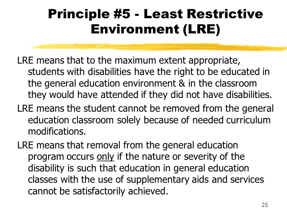 Principle #5 - Least Restrictive Environment (LRE)