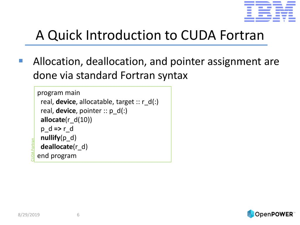 Cuda Fortran Programming With The Ibm Xl Fortran Compiler Ppt Download