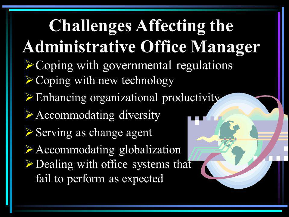 Challenges Affecting the Administrative Office Manager