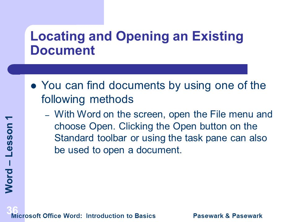 Locating and Opening an Existing Document