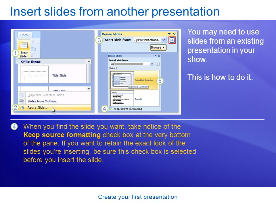Insert slides from another presentation