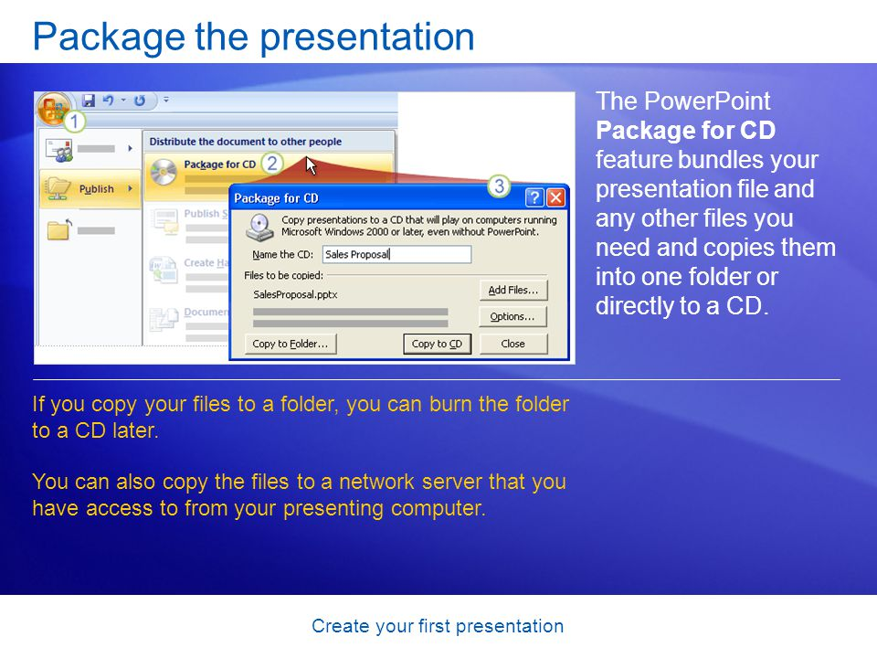 Package the presentation