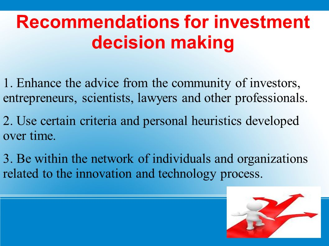 Recommendations for investment decision making