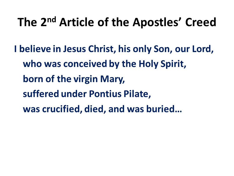 The 2nd Article of the Apostles' Creed