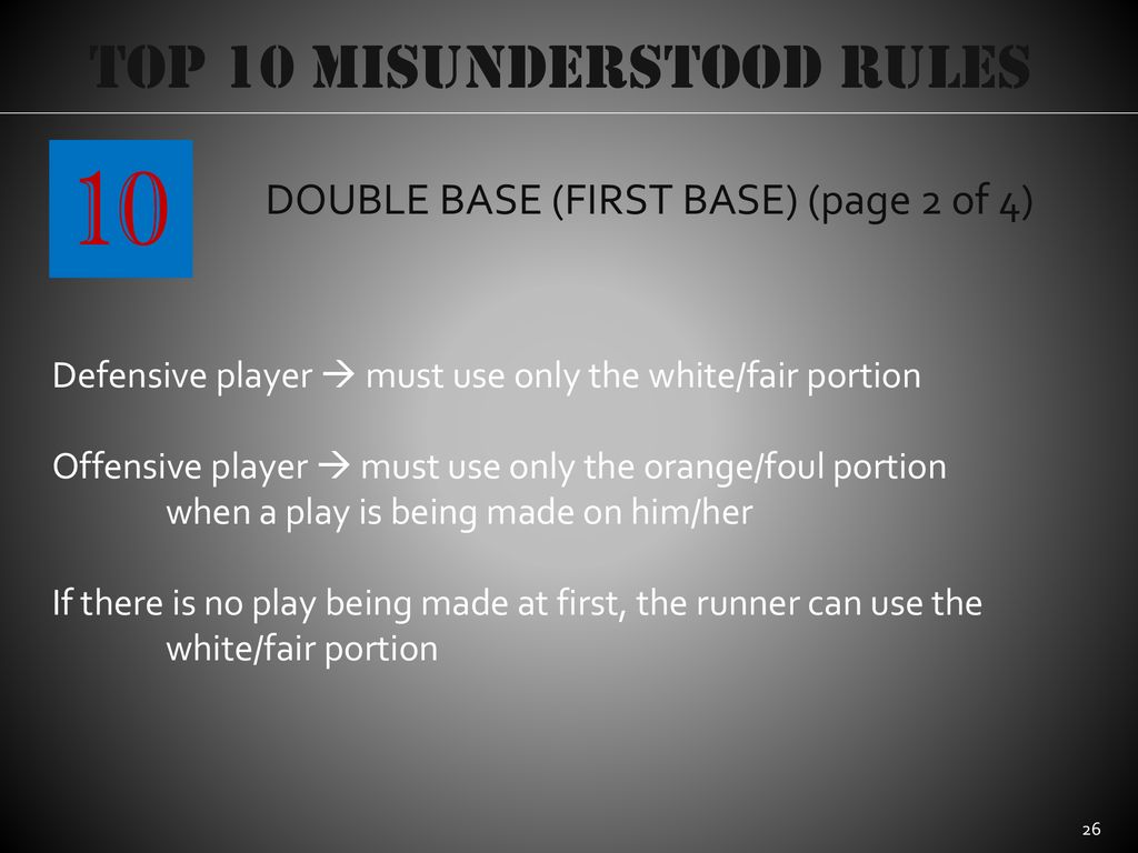 10 Top 10 Misunderstood Rules DOUBLE BASE (FIRST BASE) (page 2 of 4)