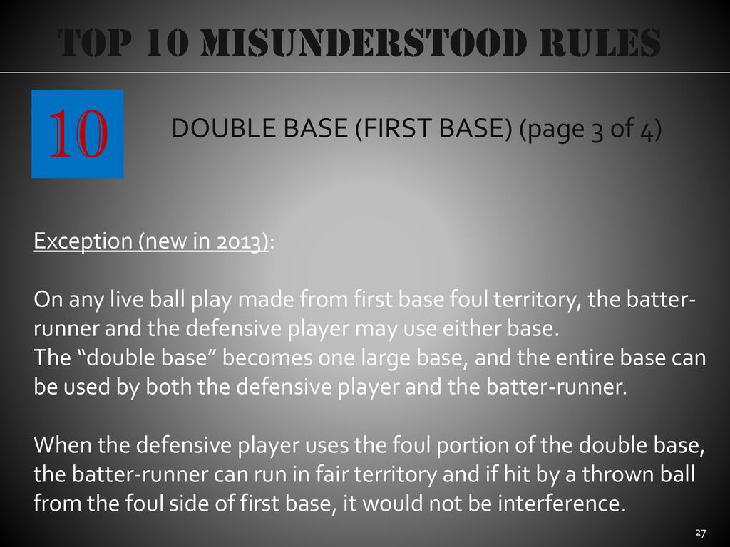10 Top 10 Misunderstood Rules DOUBLE BASE (FIRST BASE) (page 3 of 4)