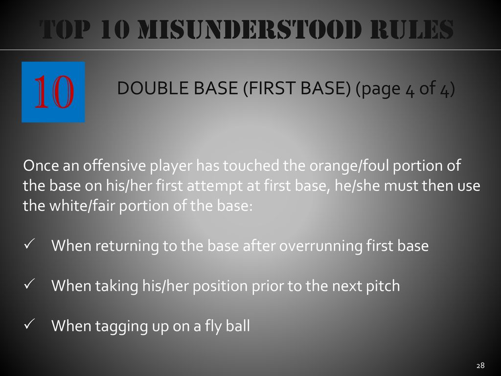 10 Top 10 Misunderstood Rules DOUBLE BASE (FIRST BASE) (page 4 of 4)