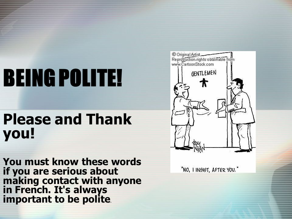BEING POLITE! Please and Thank you!