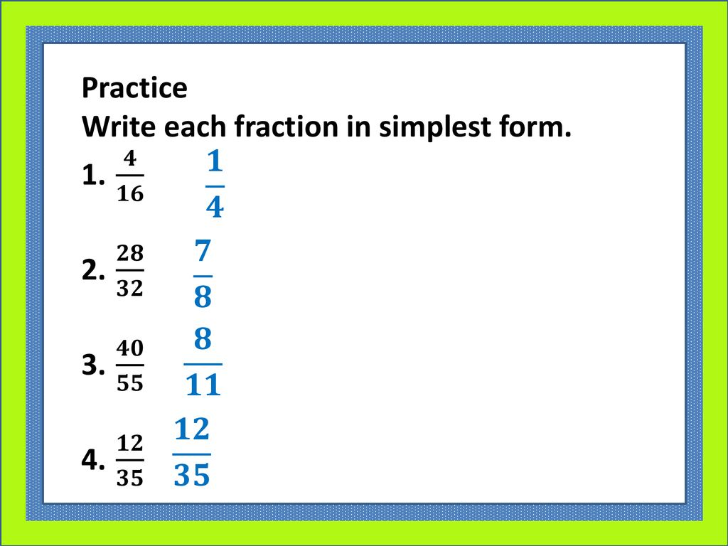 simplest form 4/16  Equivalent Fractions. - ppt download