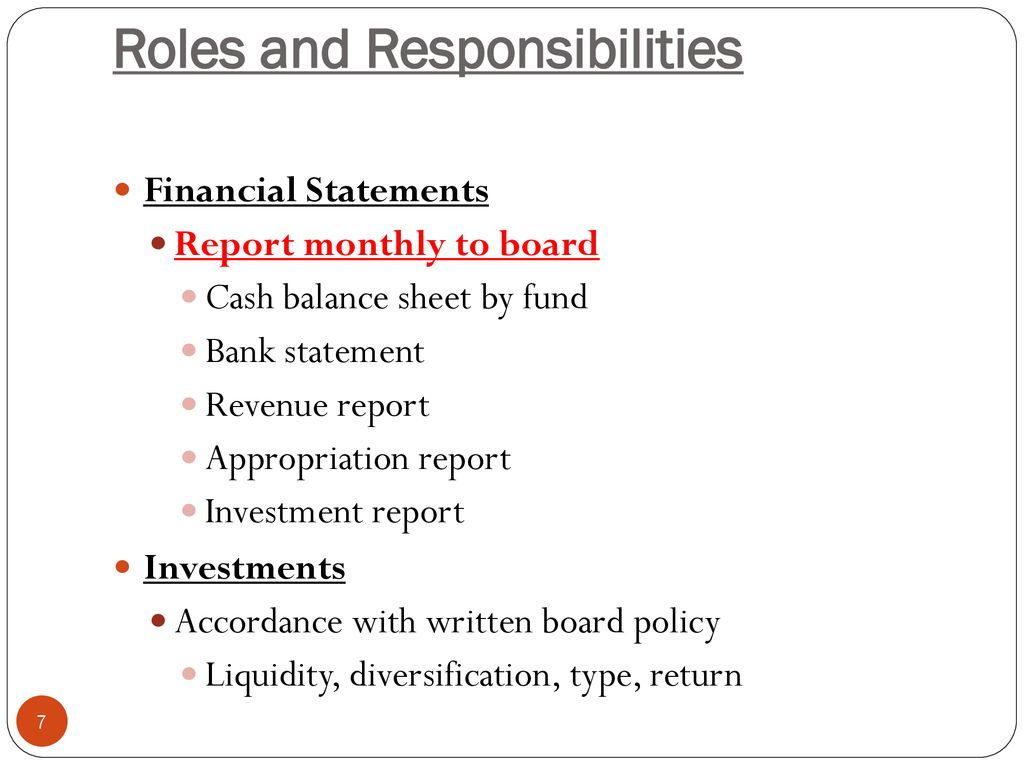 Roles And Responsibilities Of The School District Treasurer Ppt Download