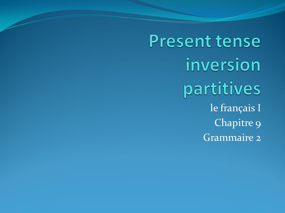 Present tense inversion partitives