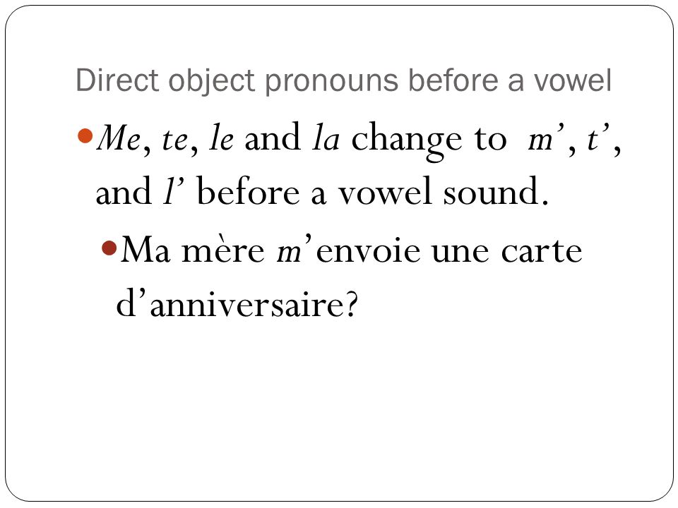 Direct object pronouns before a vowel