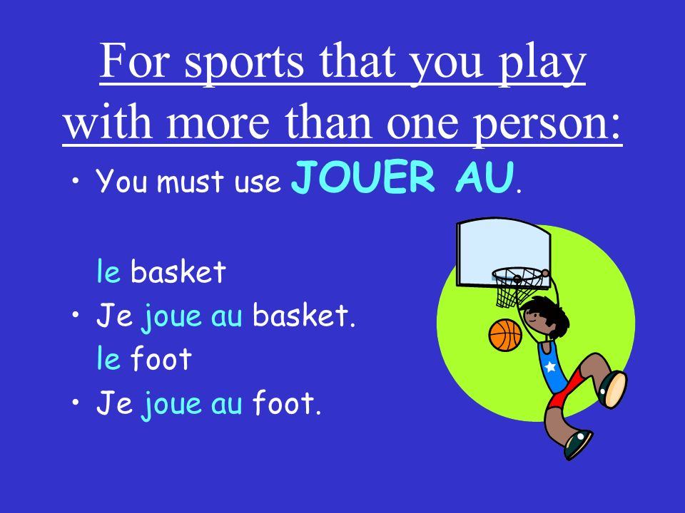 For sports that you play with more than one person:
