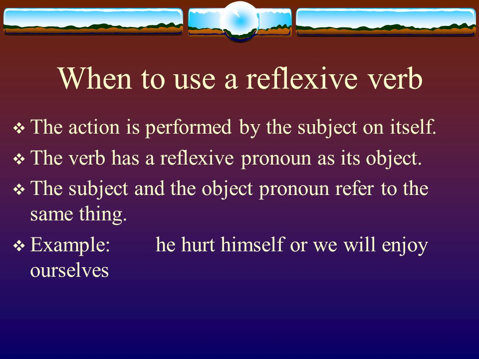 When to use a reflexive verb
