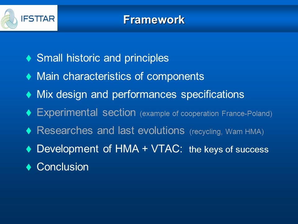 Framework Small historic and principles