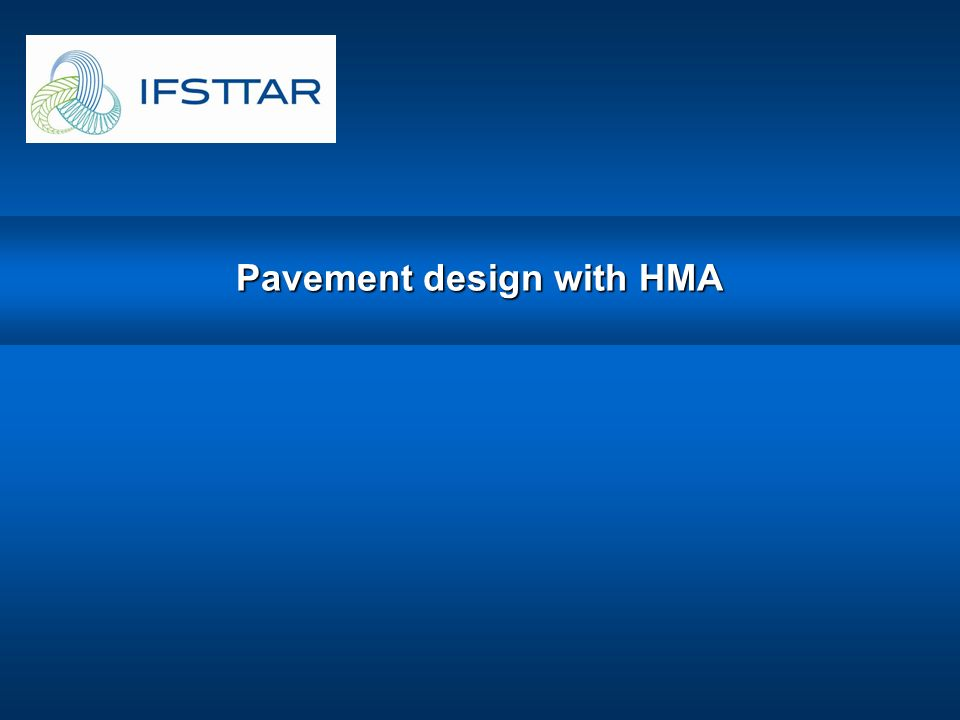 Pavement design with HMA