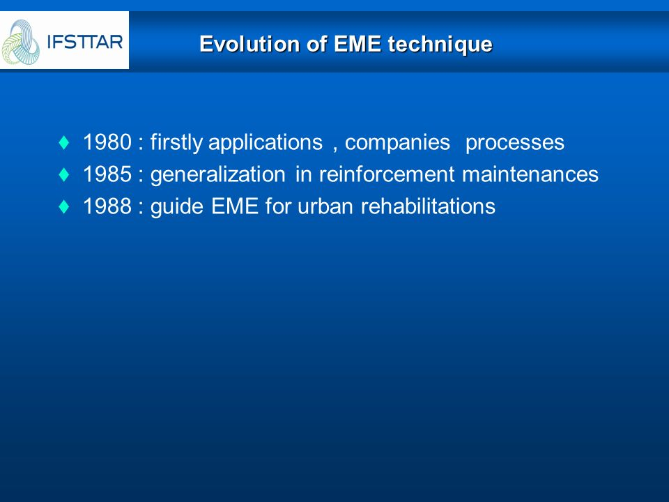 Evolution of EME technique
