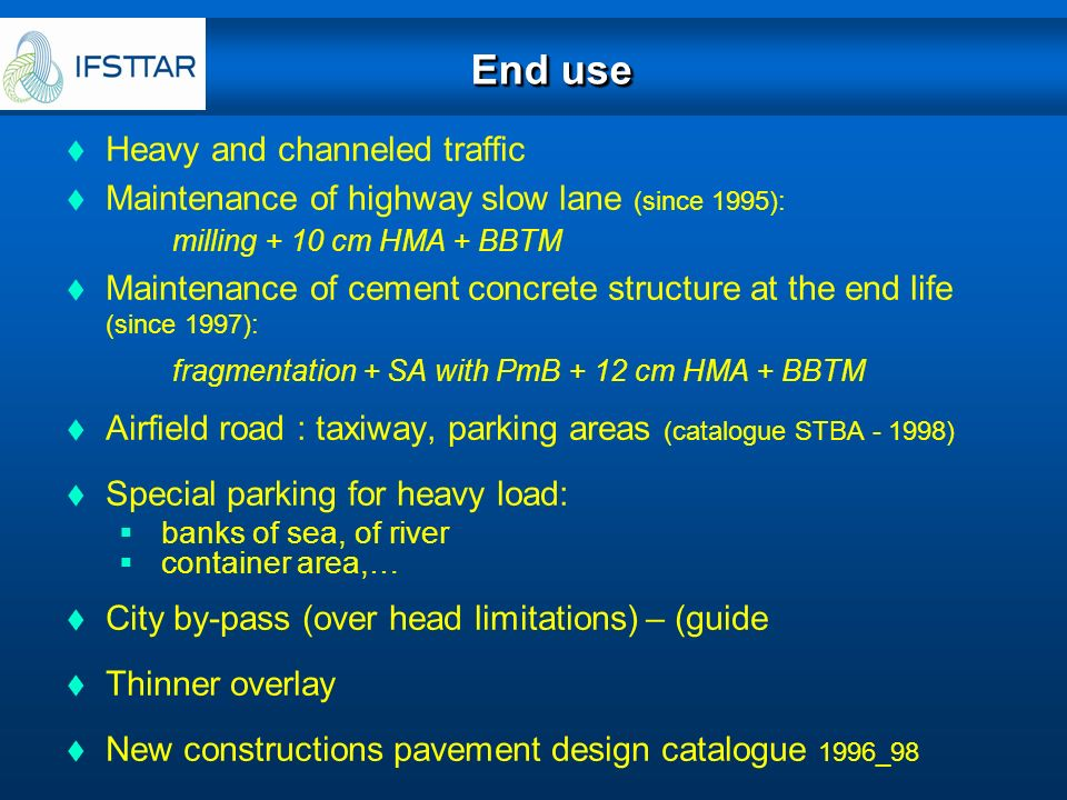 End use Heavy and channeled traffic